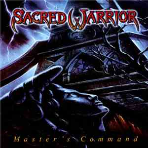 Sacred Warrior - Master's Command download mp3 album