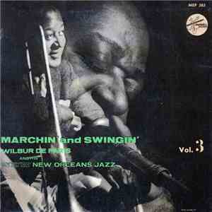 Wilbur De Paris And His New New Orleans Jazz - Marchin' And Swingin' Vol. 3 download mp3 album