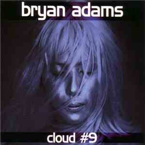 Bryan Adams - Cloud #9 download mp3 album
