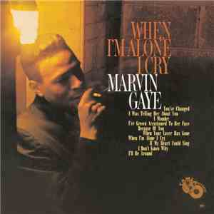 Marvin Gaye - When I'm Alone I Cry download mp3 album
