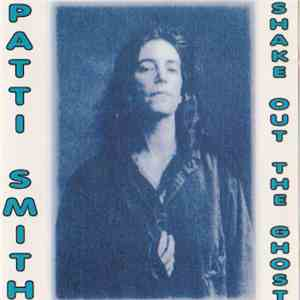 Patti Smith - Shake Out The Ghost download mp3 album