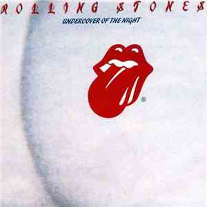Rolling Stones - Undercover Of The Night download mp3 album