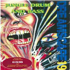Various - Dreamscape 19 - Toil And Trouble The Big Double (Jungle Drum And Bass) download mp3 album
