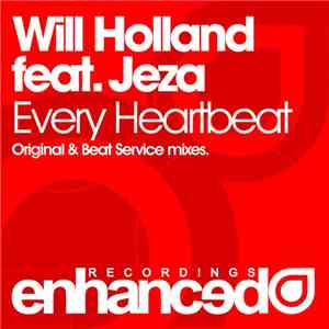 Will Holland  Feat. Jeza - Every Heartbeat download mp3 album