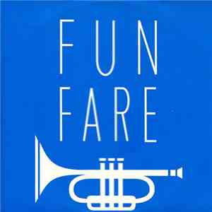 Fun Fare - Alamo Cut download mp3 album