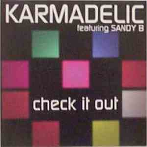 Karmadelic Featuring Sandy B - Check It Out download mp3 album