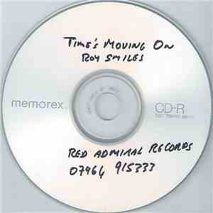 Roy Smiles - Time's Moving On download mp3 album