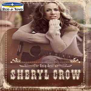 Sheryl Crow - The Very Best Of Sheryl Crow (Sound + Vision Deluxe) download mp3 album