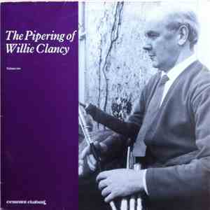 Willie Clancy - The Pipering Of Willie Clancy (Volume Two) download mp3 album