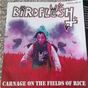 Birdflesh - Carnage On The Fields Of Rice download mp3 album