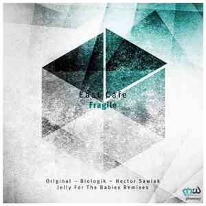 East Cafe - Fragile download mp3 album