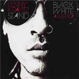 Lenny Kravitz - Stand / Black And White America download mp3 album