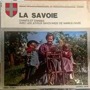 Les Joyeux Savoyards De Marius David - La Savoie download mp3 album
