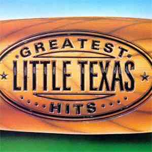 Little Texas - Greatest Hits download mp3 album
