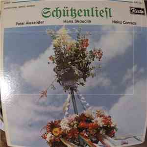 Peter Alexander / Hans Skoudlin / Heinz Conrads - Schützenliesl download mp3 album