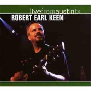 Robert Earl Keen - Live From Austin, TX download mp3 album