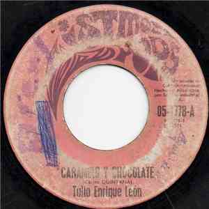 Tulio Enrique Leon - Caramelo Y Chocolate / Sombras download mp3 album