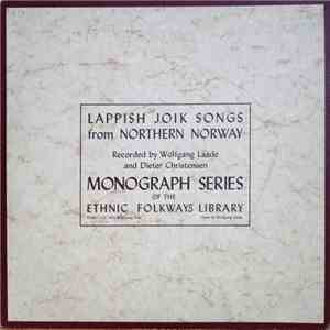 Various Recorded By Wolfgang Laade and Dieter Christensen - Lappish Joik Songs From Northern Norway download mp3 album