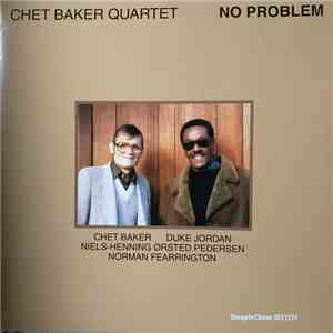 Chet Baker Quartet - No Problem download mp3 album