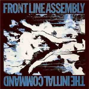 Frontline Assembly - The Initial Command download mp3 album