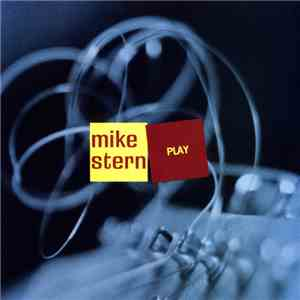 Mike Stern - Play download mp3 album