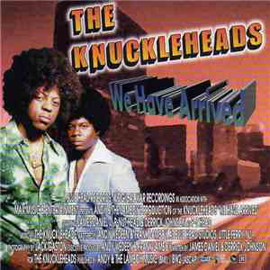 The Knuckleheads  - We Have Arrived download mp3 album