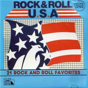 Various - Rock & Roll USA 21 Rock And Roll Favorites download mp3 album