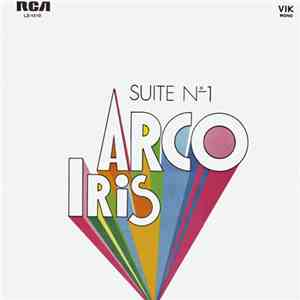 Arco Iris - Suite Nº 1 download mp3 album