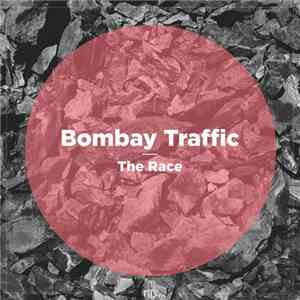 Bombay Traffic - The Race download mp3 album