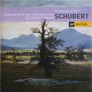 Franz Schubert, Orchestra Of The Age Of Enlightenment, Sir Charles Mackerras - Schubert Symphonies 5, 8 & 9 download mp3 album