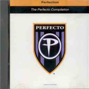 Various - Perfection - The Perfecto Compilation download mp3 album