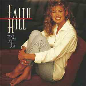 Faith Hill - Take Me As I Am download mp3 album