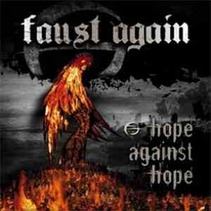 Faust Again - Hope Against Hope download mp3 album
