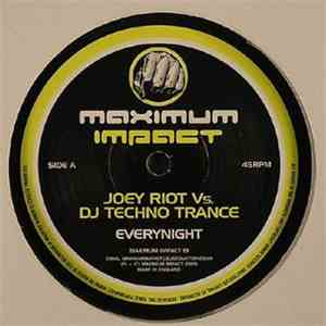 Joey Riot vs. DJ Techno Trance & Darren Grant  - Everynight / Don't Leave Me download mp3 album