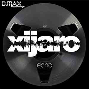 XiJaro - Echo download mp3 album