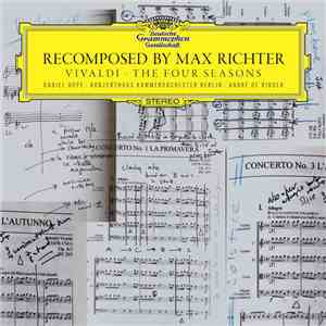 Max Richter, Vivaldi - Recomposed By Max Richter: Vivaldi - The Four Seasons download mp3 album