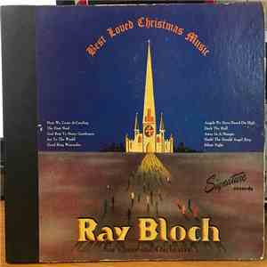 Ray Bloch, His Choir And Orchestra - Best Loved Christmas Music download mp3 album