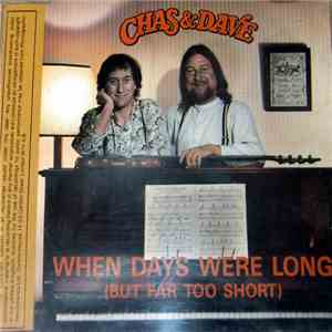 Chas And Dave - When Days Were Long (But Far Too Short) download mp3 album