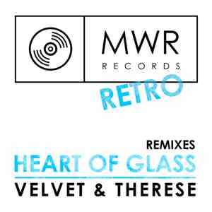 Velvet  & Therese - Heart Of Glass (Remixes) download mp3 album