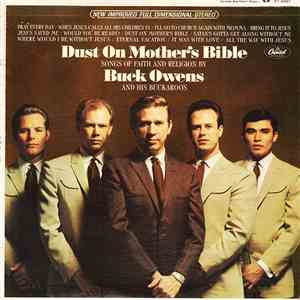 Buck Owens And His Buckaroos - Dust On Mother's Bible (Songs Of Faith And Religion) download mp3 album