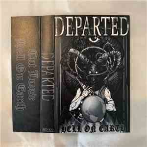 Departed  - Hell On Earth download mp3 album