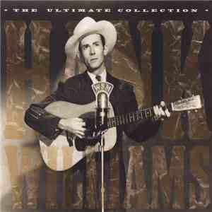 Hank Williams - The Ultimate Collection download mp3 album