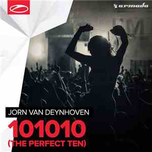 Jorn van Deynhoven - 101010 (The Perfect Ten) download mp3 album