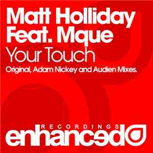 Matt Holliday Feat. Mque - Your Touch download mp3 album