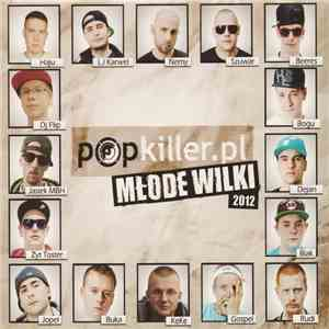 Various - Popkiller.pl Młode Wilki 2012 download mp3 album