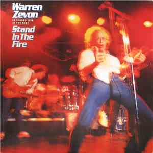 Warren Zevon - Stand In The Fire (Recorded Live At The Roxy) download mp3 album