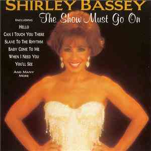 Shirley Bassey - The Show Must Go On download mp3 album