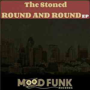 The Stoned  - Round And Round EP download mp3 album