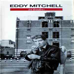 Eddy Mitchell - Ici Londres download mp3 album