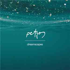 Petros - Dreamscapes download mp3 album